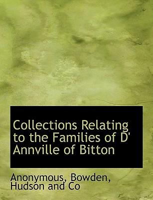 Collections Relating to the Families of D' Annville of Bitton