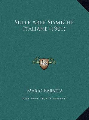 Sulle Aree Sismiche Italiane (1901)