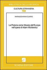 La Polonia come messia dell'Europa nell'opera di Adam Mickiewicz