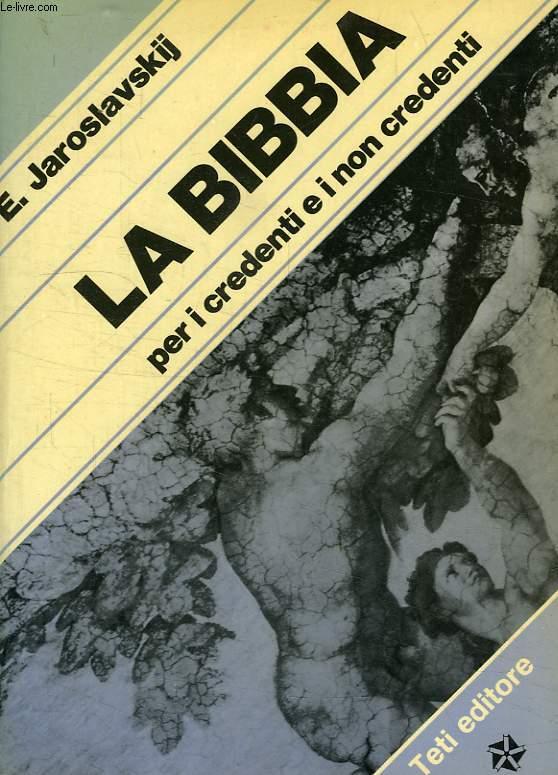 La Bibbia per i credenti e i non credenti