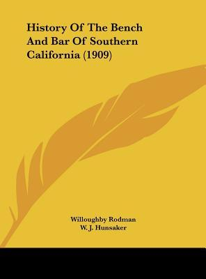 History of the Bench and Bar of Southern California (1909)