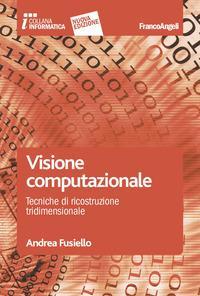 Visione computazionale. Tecniche di ricostruzione tridimensionale