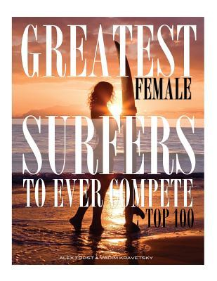 Greatest Female Surfers to Ever Compete Top 100