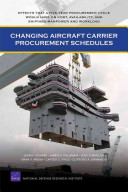 Changing Aircraft Carrier Procurement Schedules