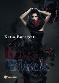 Rose Black. Ediz. italiana