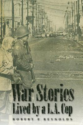 War Stories Lived by a La Cop