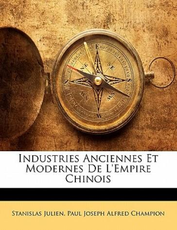 Industries Anciennes...