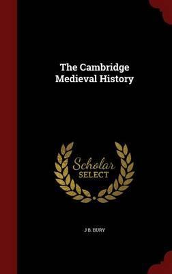 The Cambridge Medieval History