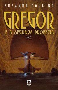 Gregor e a Segunda Profecia