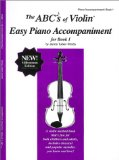 The ABCs of Violin Easy Piano Accompaniment for Book 1