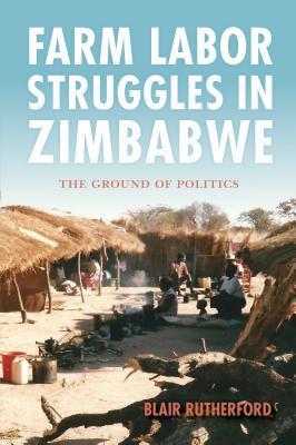 Farm Labor Struggles in Zimbabwe