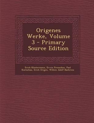 Origenes Werke, Volu...