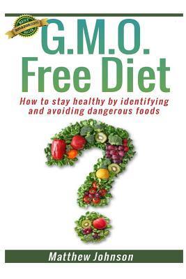G.M.O. Free Diet