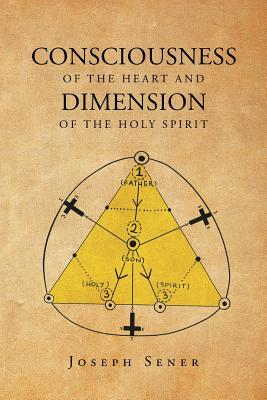 Consciousness of the Heart and Dimension of the Holy Spirit
