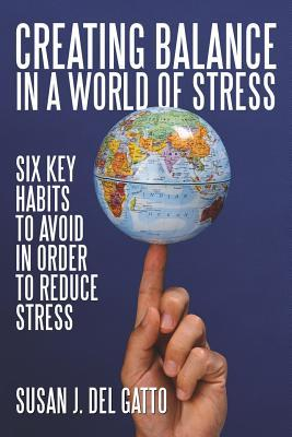 Creating Balance in a World of Stress