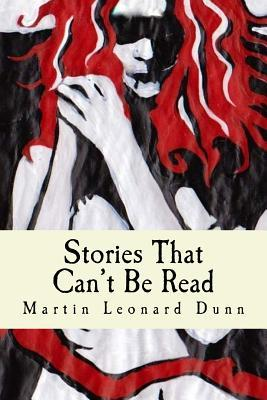 Stories That Can't Be Read