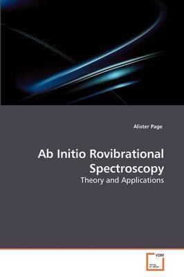 Ab Initio Rovibrational Spectroscopy