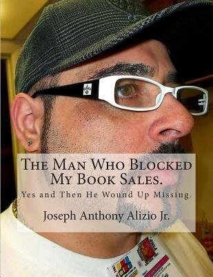 The Man Who Blocked My Book Sales.