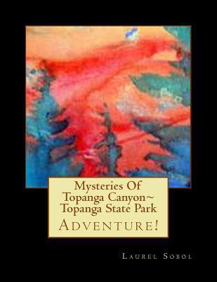 Mysteries of Topanga...