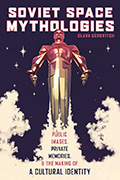 Soviet Space Mythologies