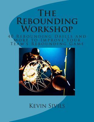 The Rebounding Workshop