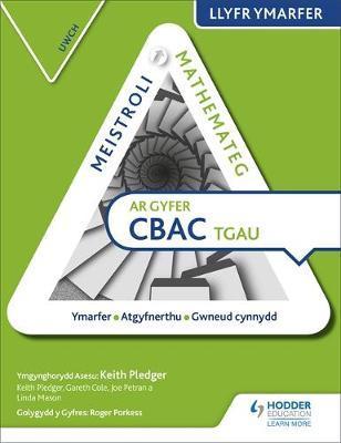 Meistroli Mathemateg CBAC TGAU Llyr Ymarfer