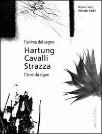 L'anima del segno-L'âme du signe. Ediz. bilingue