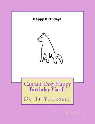 Canaan Dog Happy Bir...