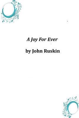 A Joy for Ever