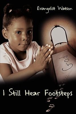 I Still Hear Footsteps