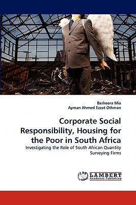 Corporate Social Responsibility, Housing for the Poor in South Africa