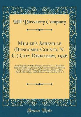 Miller's Asheville (Buncombe County, N. C.) City Directory, 1956