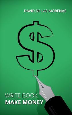 Write Book, Make Money