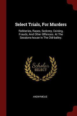Select Trials, for Murders
