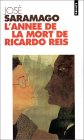 L'année de la mort de Ricardo Reis