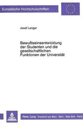 Bewusstseinsentwicklung der Studenten und die gesellschaftlichen Funktionen der Universität