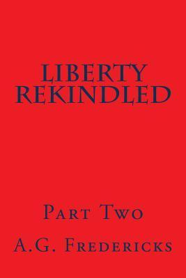 Liberty Rekindled