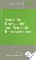 Semantic Knowledge and Semantic Representations
