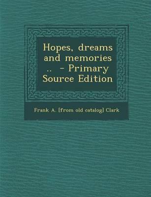 Hopes, Dreams and Memories ..