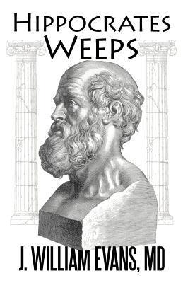 Hippocrates Weeps