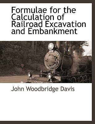 Formulae for the Calculation of Railroad Excavation and Embankment