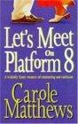 Let's Meet On Platfo...