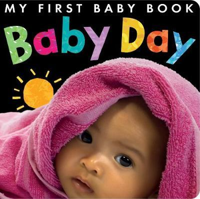 Baby Day (My First Baby Book)