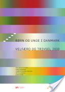 Børn og unge i Danmark. Velfærd og trivsel 2010