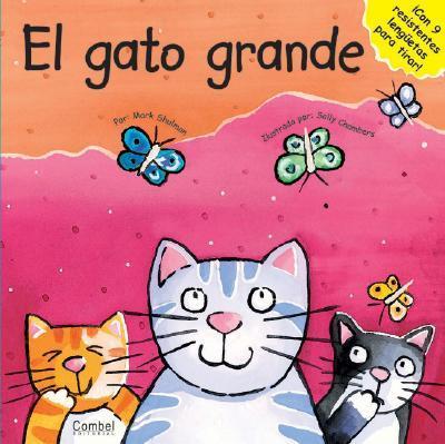 El Gato Grande/The Big Cat