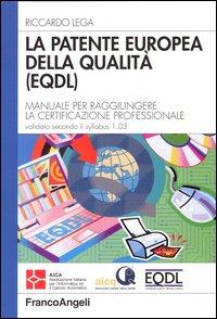 La patente europea della qualità (EQDL)
