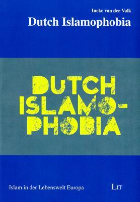 Dutch Islamophobia