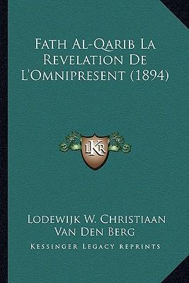 Fath Al-Qarib La Revelation de L'Omnipresent (1894)