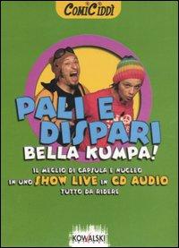 Pali e dispari! Bella Kumpa! CD Audio