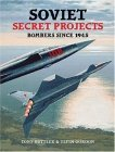Soviet Secret Projects Bombers Since 1945